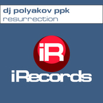 DJ POLYAKOV PPK - Resurrection (Front Cover)