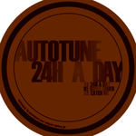 AUTOTUNE - 24h A Day (Front Cover)