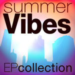 VARIOUS - Summer Vibes EP Collection (Front Cover)