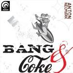 Bang & Coke