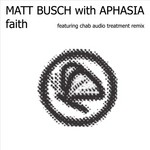BUSCH, Matt with APHASIA - Faith (Front Cover)