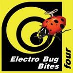DR BASS/LEVAN/ANDREI SAMARDAC/LSMILE/BLENDBRANK - Electro Bug Bites Four (Front Cover)