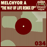 MELCHYOR A - Way Of Life Remix EP (Front Cover)