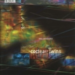 COCTEAU TWINS - BBC Sessions Vol. 2 (Front Cover)