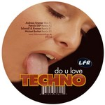 KREMER, Andreas - Do You Love Techno (Front Cover)
