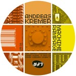 KREMER, Andreas - Machine Rampage (Front Cover)