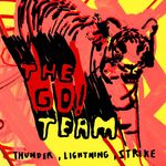 GO! TEAM, The - Thunder, Lightning, Strike (Front Cover)