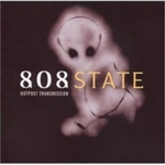 808 STATE - Outpost Transmission (Front Cover)