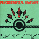Psychotropical Heatwave
