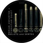 Bullets & Semtex