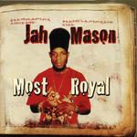 JAH MASON - Most Royal (Front Cover)