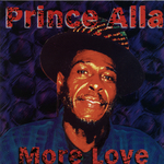 PRINCE ALLA - More Love (Front Cover)