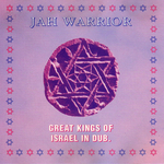 JAH WARRIOR - Great Kings Of Israel In Dub (Front Cover)