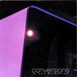 Conversions: A K&D Selection