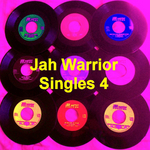 VARIOUS - Jah Warrior Singles 4 (Front Cover)
