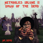 Metabolics Vol 2: Dawn Of The Dead