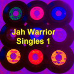 VARIOUS - Jah Warrior Singles 1 (Front Cover)