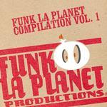 FUNK LA PLANET - Vol I (Front Cover)