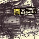 Dub Like Dirt 1975 - 1977