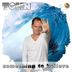 TOKN - Something To Believe (Front Cover)