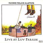 RANCHO RELAXO ALLSTARS - Live At Luv - Parade (Front Cover)