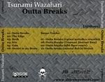 TSUNAMI WAZAHARI - Outta Breaks (Back Cover)