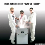 DEEP ZONE PROJECT - Clap Yo Hands (Front Cover)
