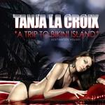 LA CROIX, Tanja - Bikini Island EP 1 (Front Cover)