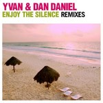 YVAN & DAN DANIEL - Enjoy The Silence (remixes) (Front Cover)