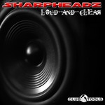 SHARPHEADZ - Loud & Clear (Front Cover)