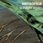 SENSORICA - Sunlight Again (Front Cover)