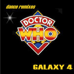 GALAXY 4 - Doctor Who Theme (mixes) (Front Cover)
