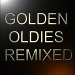 Golden Oldies Remixed Vol 1