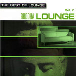 The Best Of Lounge: Buddha Lounge Vol 2