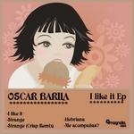 BARILA, Oscar - I Like It EP (Back Cover)