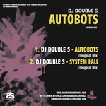 DJ DOUBLE S - Autobots (Back Cover)