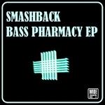 SMASHBACK - Bass Pharmacy EP (Front Cover)