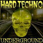 Hard Techno Underground: Best Of Schranz Vol 1