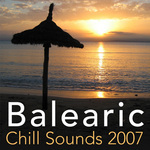 VARIOUS - Balearic Chill Sounds 2007 Vol 1 (Front Cover)