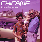 CHICANE  - Come Tomorrow (Front Cover)