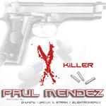 MENDEZ, Paul  - X Killer (Front Cover)
