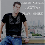 MICHAEL, Justin - Play House (Front Cover)