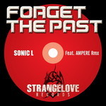 SONIC L - Forget The Past (Front Cover)