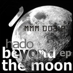 HADO - Beyond The Moon EP (Front Cover)