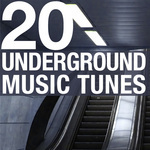 VARIOUS - 20 Underground Music Tunes Vol 1 (Front Cover)