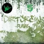 DIRT CREW - RAW (+ Bonus Remixes) (Front Cover)