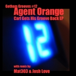 AGENT ORANGE - Gotham Bounce EP (Front Cover)