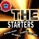 SCORPIO/DOCTOR CRAZY/E THUNDER/QUADRINI - The Starters (Front Cover)