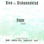 DIVE vs DISKONNEKTED - Frozen (Front Cover)
