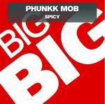 PHUNKK MOB - Spicy (Front Cover)